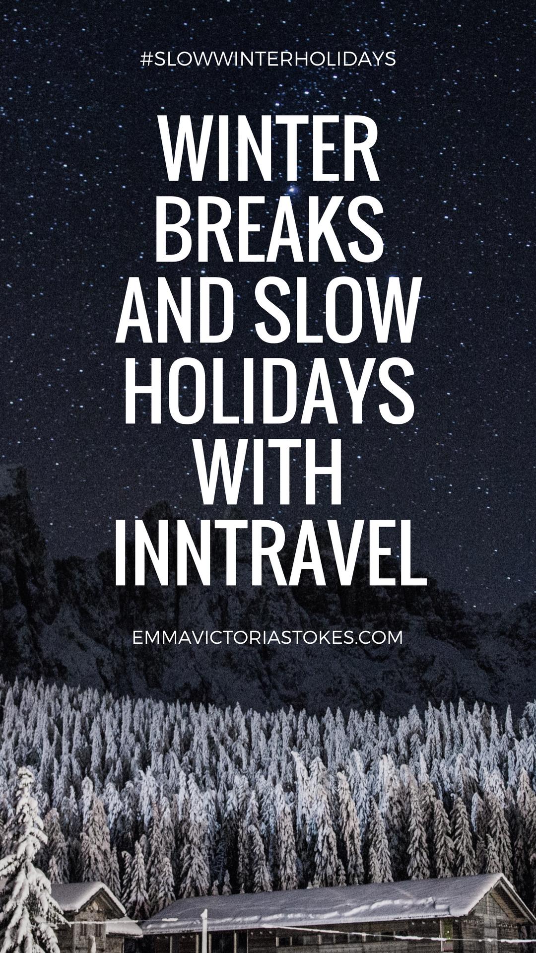 Emma Victoria Stokes Inntravel Slow Holidays Blogger Campaign