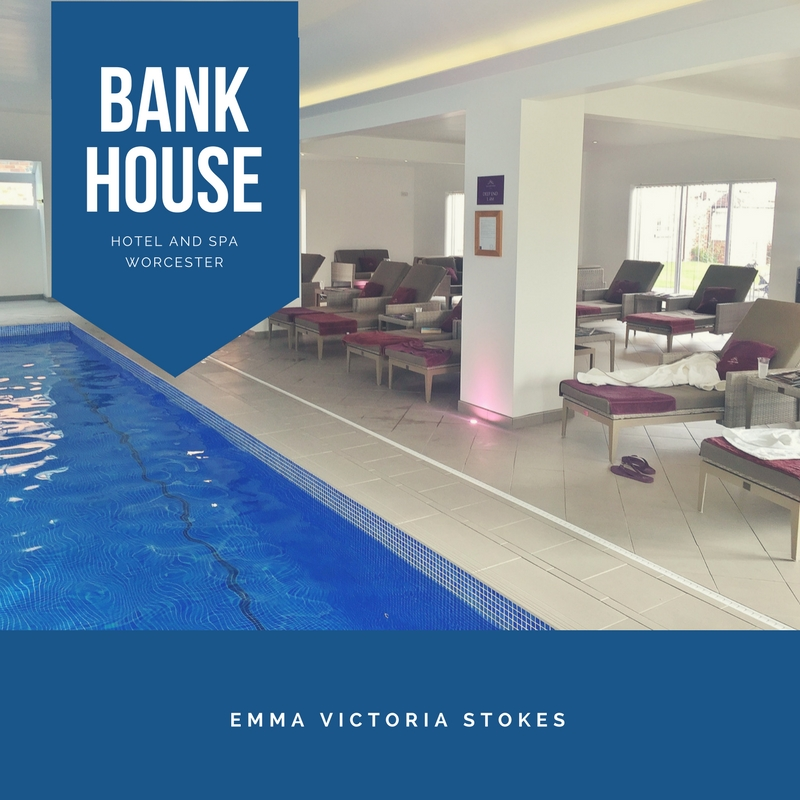 Bank House Hotel And Spa Emma Victoria Stokes Blog Post