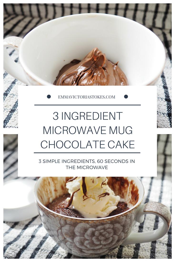 3 Ingredient Microwave Chocolate Mug Cake Emma Victoria Stokes
